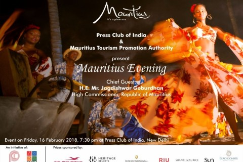 MTPA, in association with the Press Club of India, New Delhi, hosted a 'Mauritius Evening' on Friday, 16th February 2018